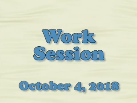 Board of Education Work Session, October 4, 2018