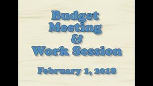Board of Education Budget Meeting and Work Session...