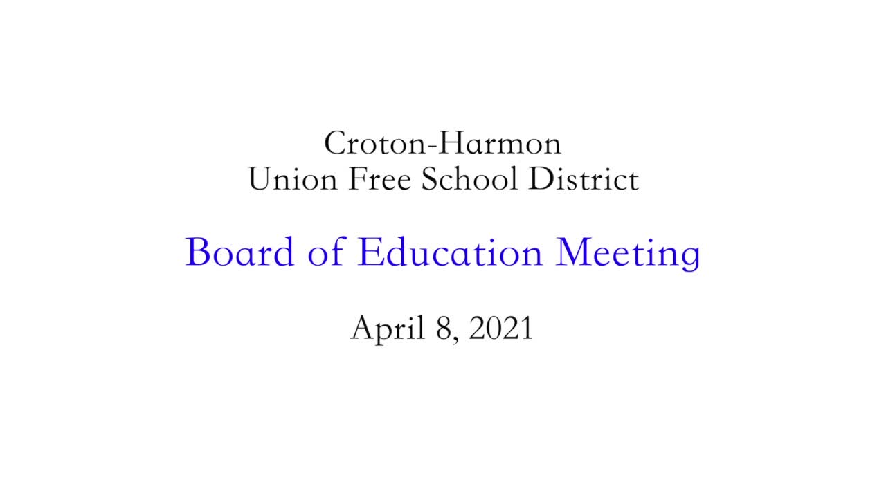 April 8, 2021 CHUFSD Board of Education Meeting
