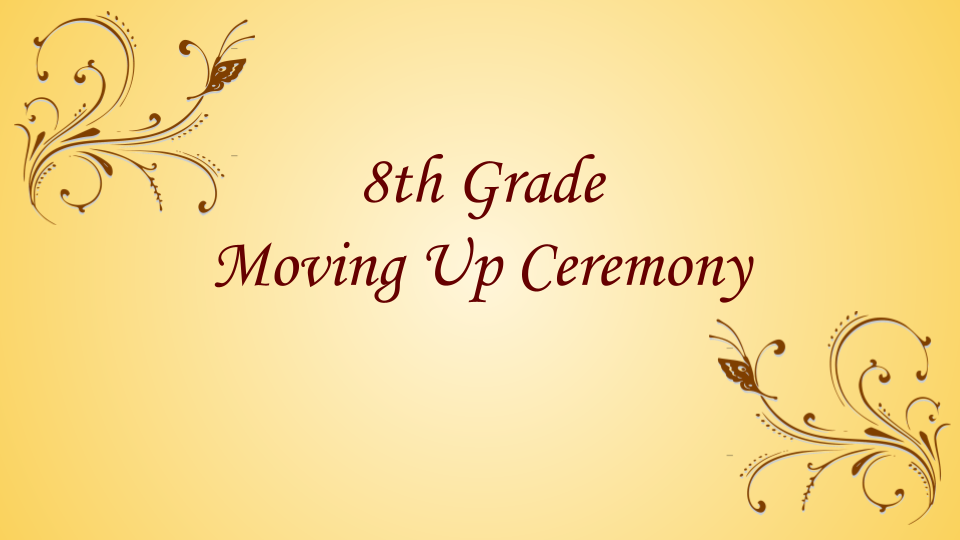 8th Grade Moving Up Ceremony
