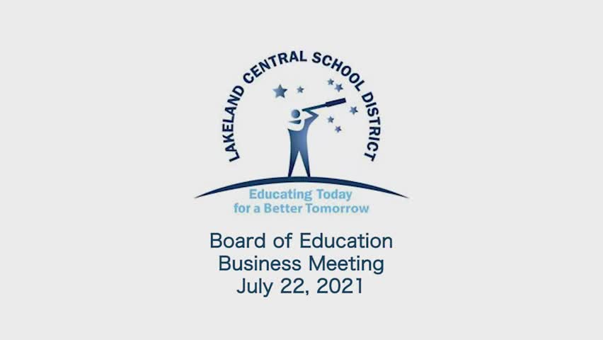 Board of Education Business Meeting  July 22, 2021