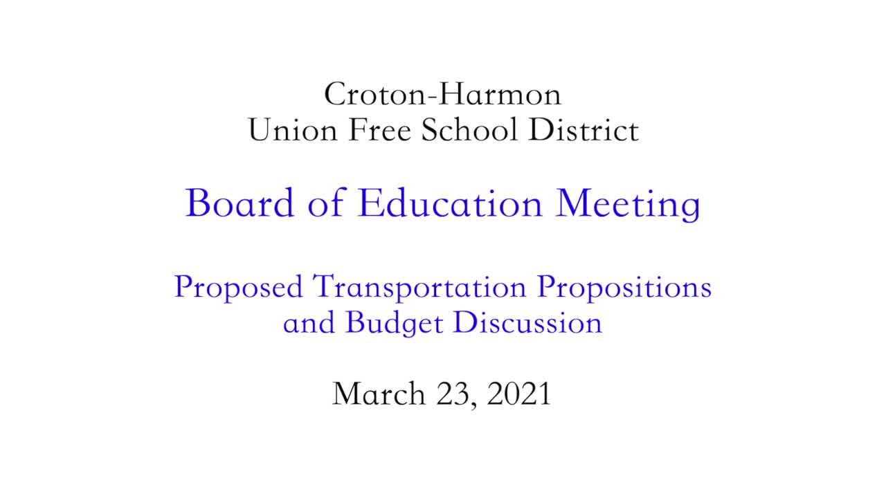 March 23, 2021 Board of Education Meeting CHUFSD