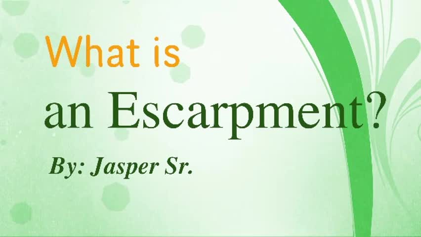 What is an escarpment?