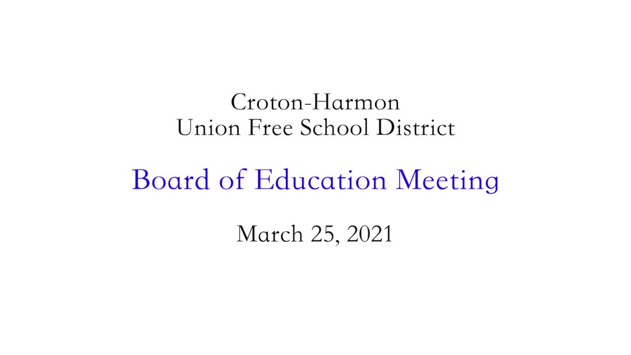 March 25, 2021 Board of Education Meeting CHUFSD